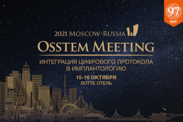 Osstem Meeting Moscow-Russia 2021